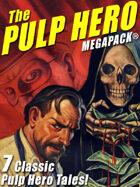 The Pulp Hero Megapack