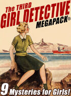 The Third Girl Detective Megapack®