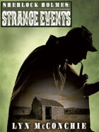 Sherlock Holmes: Strange Events