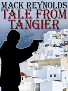 Tale from Tangier