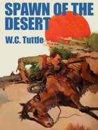 Spawn of the Desert