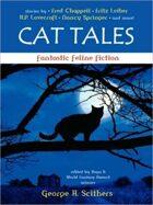Cat Tales: Fantastic Feline Fiction