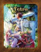 Tetra - Princesse en cavale