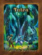 Tetra - Le péril de Rivedouce