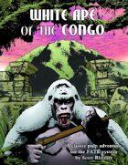 White Ape of the Congo -- FATE