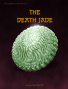The Death Jade - for Ubiquity