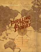 Thrilling Action Stories! for Ubiquity [BUNDLE]