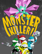 Monster Killer! A Game by a Kid for Kids