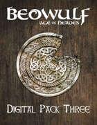 BEOWULF: Age of Heroes Digital Pack Three