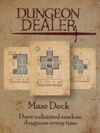 Dungeon Dealer Maze Deck 1
