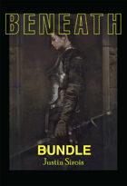 Beneath BUNDLE [BUNDLE]
