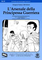 L'Arsenale della Principessa Guerriera