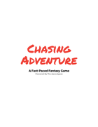 Chasing Adventure Free Version
