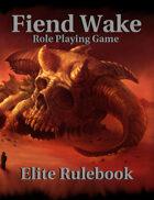 Fiend Wake Elite Rulebook 0th Edition