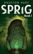 Sprig (Book #1)