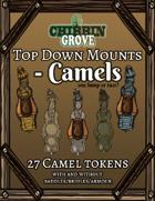 Chibbin Grove: Top Down Mounts - Camels