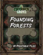 Chibbin Grove: Founding Forests