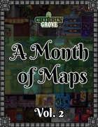 Chibbin Grove: A Month of Maps Vol. 2