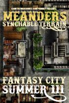 Meanders Map Pack: Fantasy City - Summer III