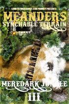 Meanders Map Pack: Meredark Jungle III
