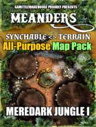 Meanders All-Purpose Map Pack - MEREDARK JUNGLE I