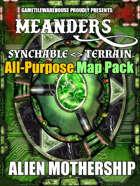 Meanders All-Purpose Map Pack - ALIEN MOTHERSHIP