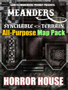 Meanders All-Purpose Map Pack - HORROR HOUSE