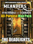 Meanders All-Purpose Map Pack - THE DEADLIGHTS I