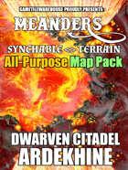 Meanders All-Purpose Map Pack - DWARVEN CITADEL: ARDEKHINE