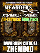 Meanders All-Purpose Map Pack - DWARVEN CITADEL: ZHEMOLO