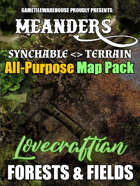 Meanders All-Purpose Map Pack - LOVECRAFTIAN FORESTS AND FIELDS