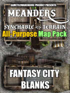 Meanders All-Purpose Map Pack - FANTASY CITY BLANKS