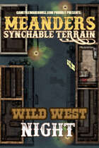 Meanders All-Purpose Map Pack - WILD WEST CITY NIGHT