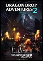 Dragon Drop Adventures 5e Vol. 2