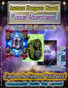 Instant Dungeon Crawl: Planar Adventures 3