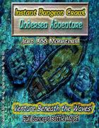 Instant Dungeon Crawl: Undersea Adventure