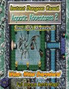 Instant Dungeon Crawl: Aquatic Adventures 2