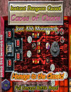 Instant Dungeon Crawl: Caves of Chaos