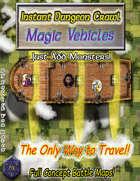 Instant Dungeon Crawl: Magic Vehicles