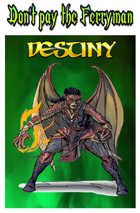 Don't Pay the Ferryman-Destiny