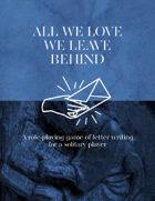 All We Love We Leave Behind