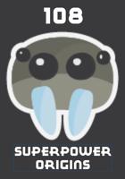 108 Superpower Origins