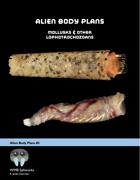 Alien Body Plans #2: Mollusks & Other Lophotrochozoans