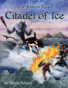 Citadel of Ice (The Fantasy Trip)