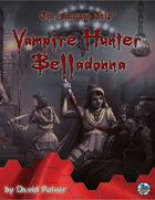 Vampire Hunter Belladonna (The Fantasy Trip)