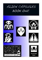 Alien Capsules Book One