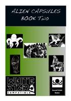 Aliens Capsules Book Two