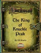 Blackwood: The King of Knuckle Peak