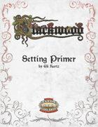 Blackwood: Setting Primer