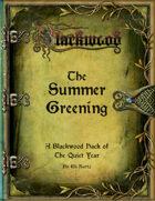 The Summer Greening: A Blackwood Tale